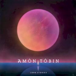 Long Stories by Amon Tobin
