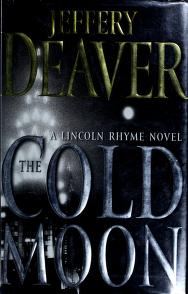 Cover of: The cold moon   Jeffery Deaver