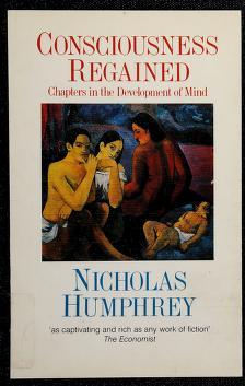 Cover of: Consciousness regained | Nicholas Humphrey