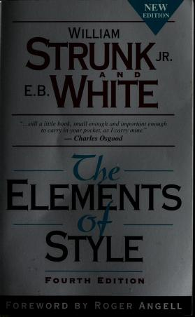 Cover of: The elements of style   William Strunk Jr.