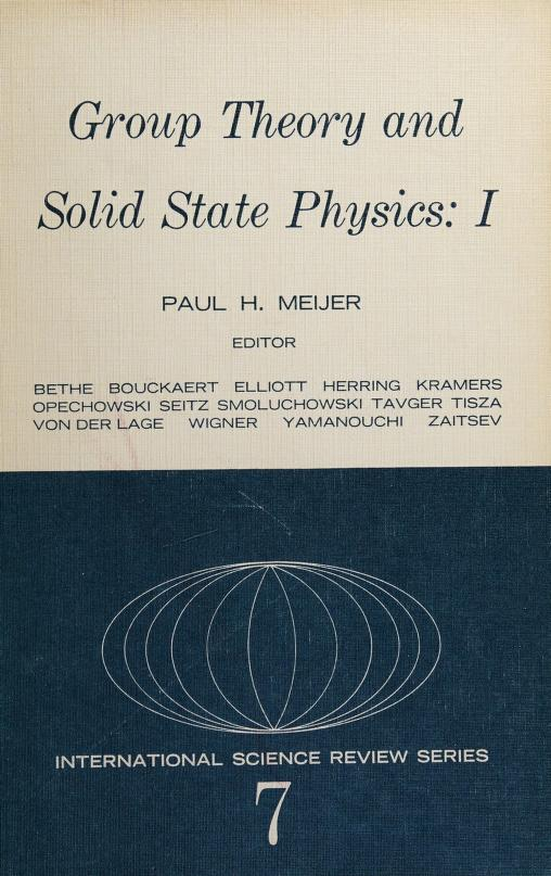 Group theory and solid state physics by Paul Herman Ernst Meijer