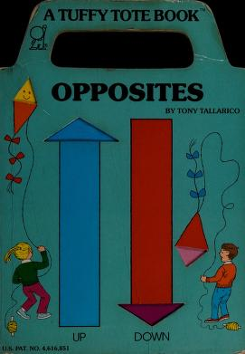 Cover of: Opposites (Tote Books) | Tony 'Anthony' Tallarico